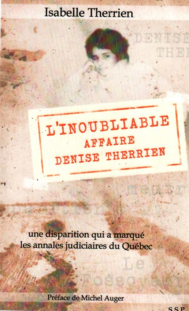 L'inoubliable affaire Denise Therrien (1/6)